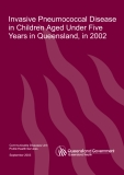 Invasive Pneumococcal Disease in Children Aged Under Five Years in Queensland, in 2002