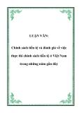 LUẬN VĂN:  Chính sách tiền tệ và đánh giá về việc thực thi chính sách tiền tệ ở Việt Nam trong những năm gần đây