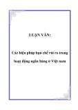 Luận văn đề tài: Các biện pháp hạn chế rủi ro trong hoạt động ngân hàng ở Việt nam
