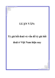 LUẬN VĂN:  Tỷ giá hối đoái và vấn đề tỷ giá hối đoái ở Việt Nam hiện nay