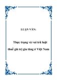LUẬN VĂN:Thực trạng và vai trũ luật thuế giá trị gia tăng ở Việt Nam.A.