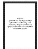 Luận văn Quá trình thực hiện Nghị quyết Hội nghị lần thứ năm Ban Chấp hành Trung ương Đảng (khóa VIII) về xây dựng và phát triển nền văn hóa Việt Nam từ năm 1998 đến 2006