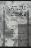 THE NATURE of DESIGN Ecology, Culture, and Human Intention - David W. Orr