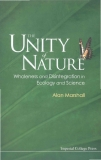 The Unity of Nature Wholeness and Disintegration in Ecology and Science