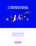 A Program Manual for Child Death Review
