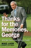 Thanks for the Memories, George, by Mike Loew
