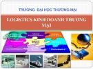 Logistic kinh doanh thương mại - Chương 3. Quản trị dự trữ và mua hàng