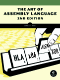 PRAISE FOR THE FIRST EDITION OF THE ART OF ASSEMBLY LANGUAGE