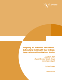 Integrating HIV Prevention and Care into  Maternal and Child Health Care Settings: Lessons Learned from Horizons Studies