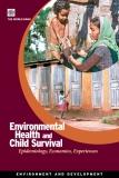 Environmental  Health and Child Survival: Epidemiology, Economics, Experiences