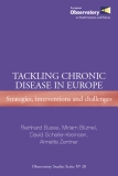 TACKLING CHRONIC  DISEASE IN EUROPE: Strategies, interventions and challenges