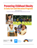 Preventing Childhood Obesity in Early Care  and Education Programs