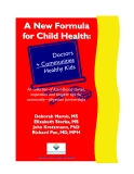 A New Formula for Child Health: Doctors Communities + Healthy Kids