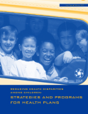 REDUCING HEALTH DISPARITIES AMONG CHILDREN: STRATEGIES AND PROGRAMS  FOR HEALTH PLANS