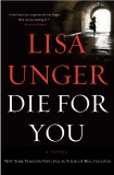 Die for You, by Lisa Unger