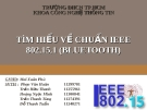Đề tài: TÌM HIỂU VỀ CHUẨN IEEE 802.15.1 (BLUETOOTH)