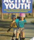 Guidelines for School and Community Programs to Promote Lifelong Physical Activity Among Young People