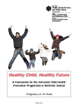 Healthy Child, Healthy Future: A Framework for the Universal Child Health   Promotion Programme in Northern Ireland