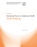 Educational Forum on Adolescent Health: Youth Bullying