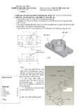 Đề thi môn học: CÔNG NGHỆ CAD/CAM