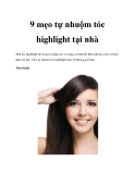 9 mẹo tự nhuộm tóc highlight tại nhà