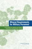 Mineral Requirements for Military Personnel: Levels Needed for Cognitive and Physical Performance During Garrison Training