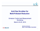 Acid Gas Scrubber for Multi-Pollutant Reduction - Emission Control and Measurement Workshop