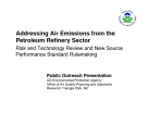 Addressing Air Emissions from the Petroleum Refinery Sector  Risk and Technology Review and New Source Performance Standard Rulemaking