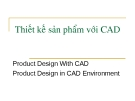 Thiết kế sản phẩm với CAD