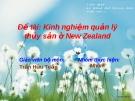 Đề tài: Kinh nghiệm quản lý thủy sản ở New Zealand