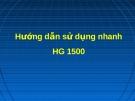 Hướng dẫn sử dụng nhanh HG 1500