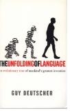 GUY DEUTSCHER The Unfolding of Language