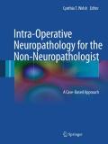 Intra-Operative Neuropathology for the Non-Neuropathologist