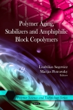 POLYMER AGING, STABILIZERS AND AMPHIPHILIC BLOCK COPOLYMERS