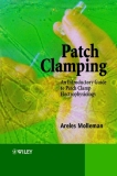 Patch Clamping An Introductory Guide to Patch Clamp Electrophysiology