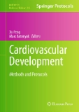 Cardiovascular Development Methods and Protocols