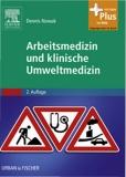 Arbeitsmedizin und klinische Umweltmedizin