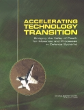 ACCELERATING TECHNOLOGY TRANSITION Bridging the Valley of Death for Materials and Processes in Defense Systems