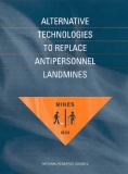 ALTERNATIVE TECHNOLOGIES TO REPLACE ANTIPERSONNEL LANDMINES