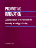 PROMOTING INNOVATION 2002 Assessment of the Partnership for Advancing Technology in Housing