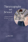 Mammography and Beyond: Developing Technologies for the Early Detection of Breast Cancer