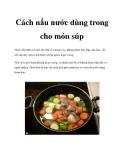 Cách nấu nước dùng trong cho món súp