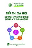 Tiếp thị xã hội, nguyên lý và ứng dụng trong y tế cộng đồng - PGS. TS. Nguyễn Thanh Hương