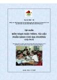 Tài liệu tập huấn: Biên soạn giáo trình, tài liệu phần dành cho địa phương (THCS)