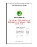 Báo cáo chuyên đề: ỨNG DỤNG CÔNG NGHỆ SINH THÁI TRONG XỬ LÝ CHẤT THẢI CHĂN NUÔI