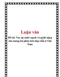 Đề tài: Vay nợ nước ngoài và gánh nặng cho tương lai phân tích thực tiễn ở Việt Nam