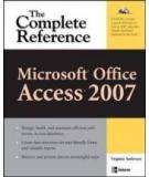 Microsoft Office Access 2007: The Complete Reference