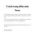 5 cách trang điểm màu Neon