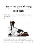 8 mẹo bảo quản đồ trang điểm sạch