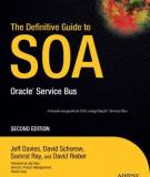 The Definitive Guide to SOA: Oracle Service Bus, Second Edition